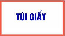 TUI GIAY